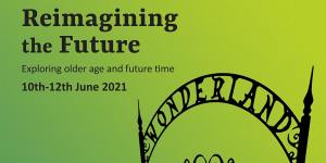 reimagining the future in black writing on green background with wonderland carved across a gate in black